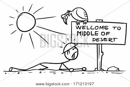 Cartoon vector doodle stickman crawling thirsty in middle of desert meet sign poster