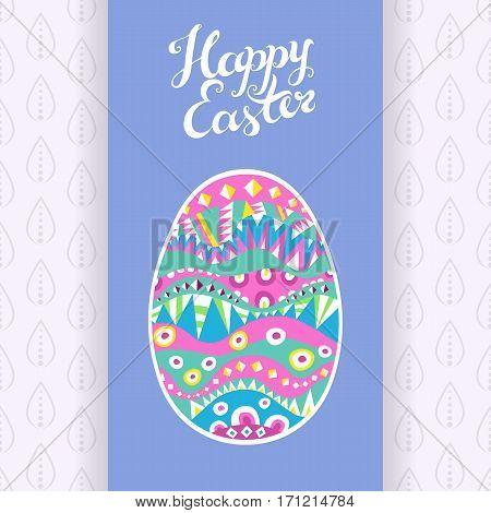 Happy Easter greeting card. Hand drawn creative lettering. Decorative ornate egg. Cheerful spring colors. Vector illustration.