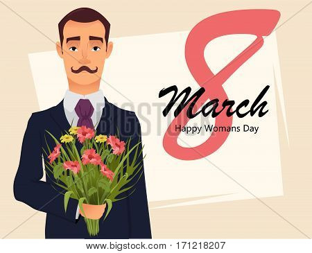 8 March greeting card. Women day greeting card. Handsome gentleman in suit with mustache holding bouquet of wildflowers going on a date with his beloved. Vector illustration