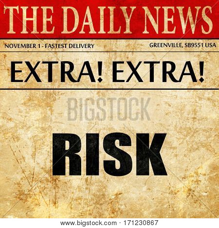 risk, article text in newspaper
