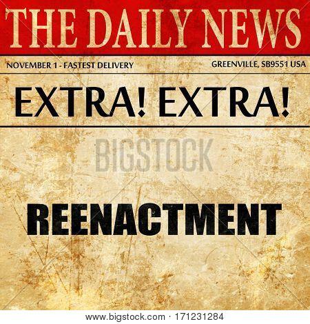 reenactment, article text in newspaper