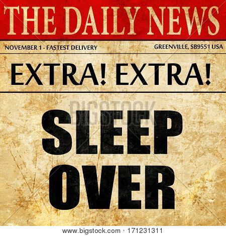 sleepover, article text in newspaper