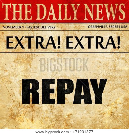 repay, article text in newspaper