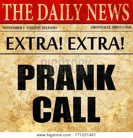 prank call, article text in newspaper