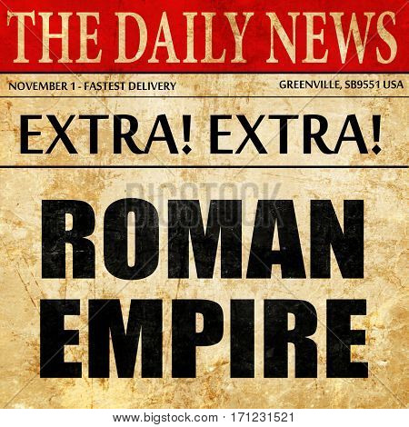 roman empire, article text in newspaper
