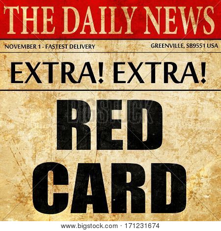 red card, article text in newspaper