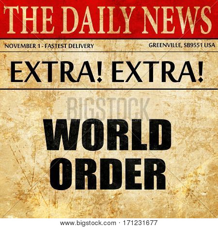 world order, article text in newspaper