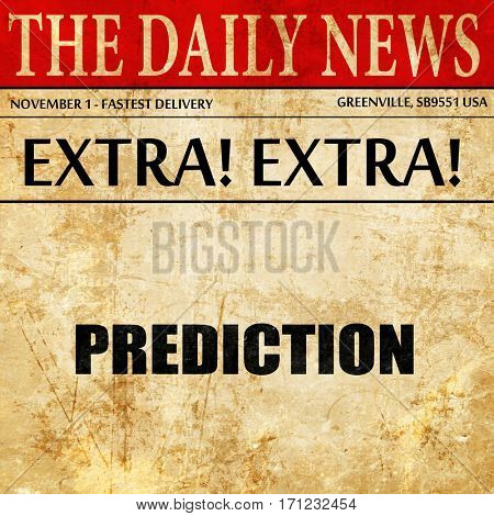 prediction, article text in newspaper