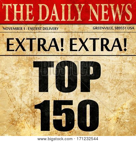 top 150, article text in newspaper