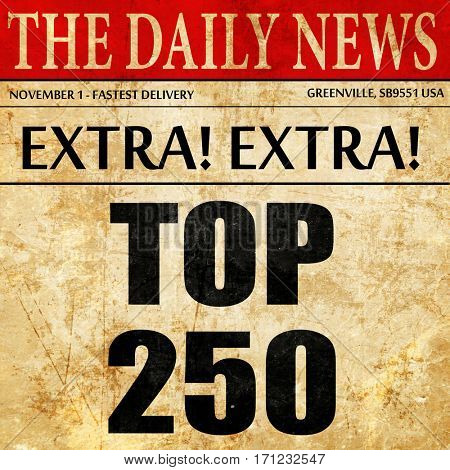 top 250, article text in newspaper