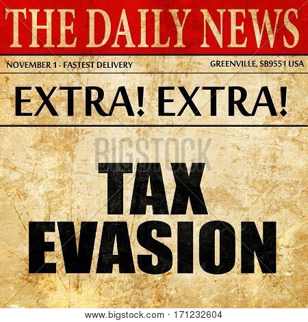 tax evasion, article text in newspaper