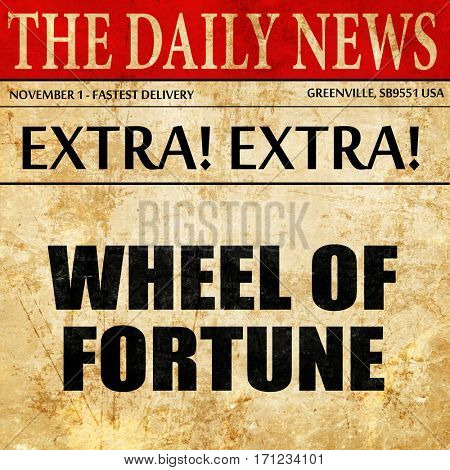 wheel of fortune, article text in newspaper