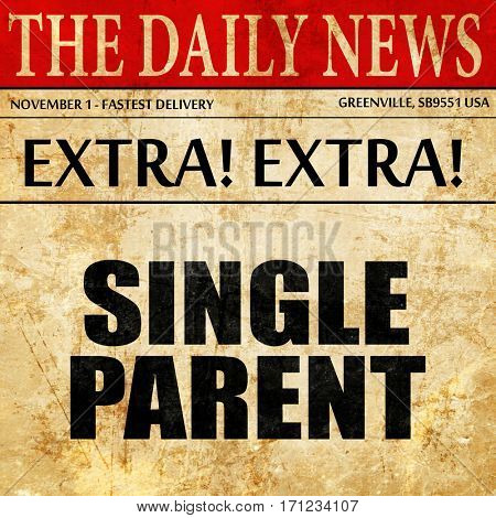 single parent, article text in newspaper