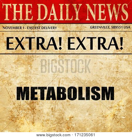 metabolism, article text in newspaper