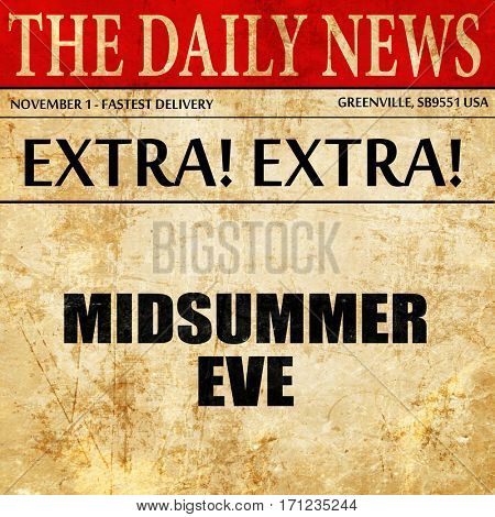 midsummer eve, article text in newspaper