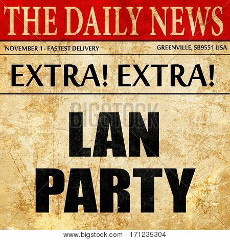 lan party, article text in newspaper