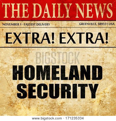 homeland security, article text in newspaper