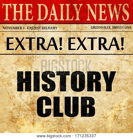 history club, article text in newspaper