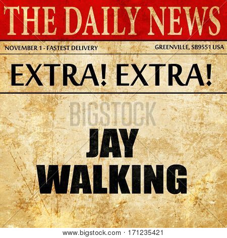 jaywalking, article text in newspaper