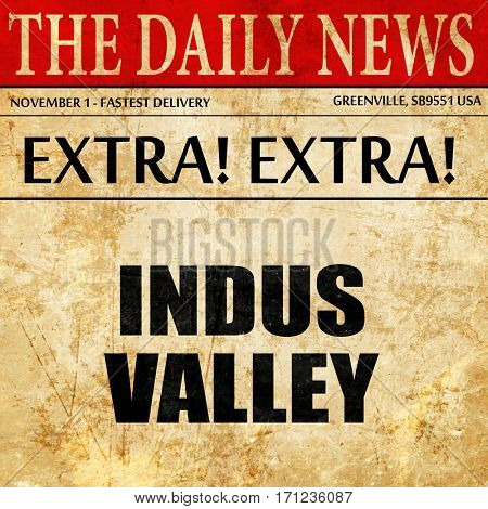 indus valley, article text in newspaper