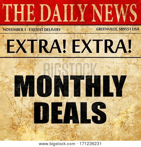 monthly deals, article text in newspaper
