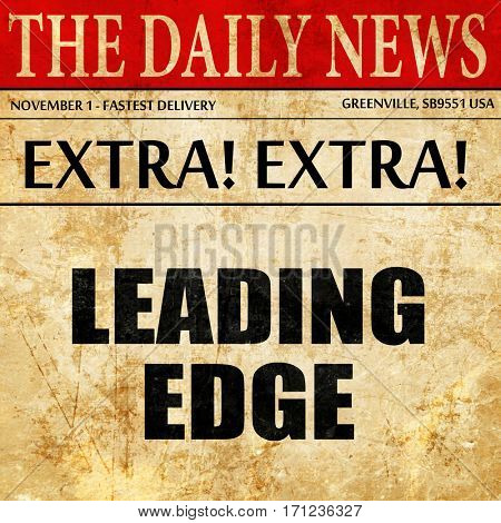 leading edge, article text in newspaper