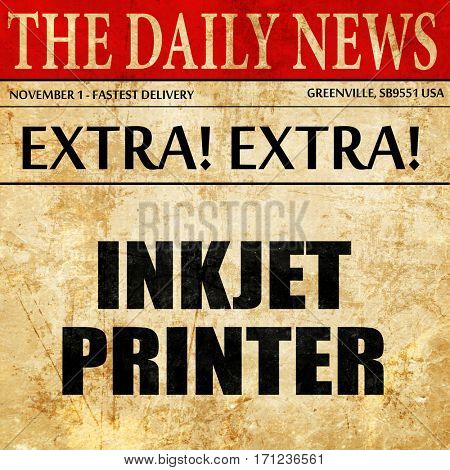 inkjet printer, article text in newspaper