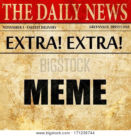 meme, article text in newspaper