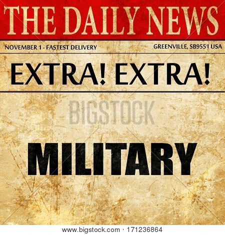 military, article text in newspaper
