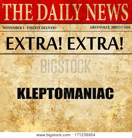 kleptomaniac, article text in newspaper