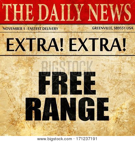 free range, article text in newspaper