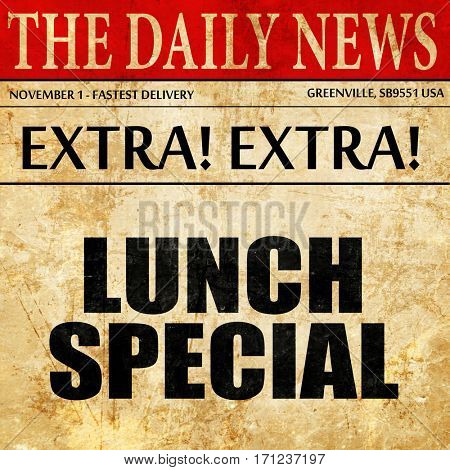 lunch special, article text in newspaper