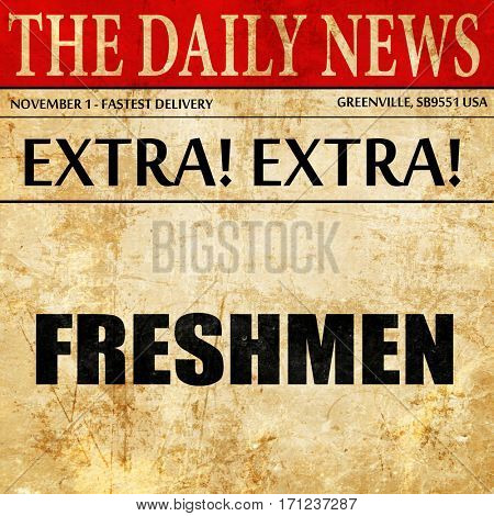 freshmen, article text in newspaper