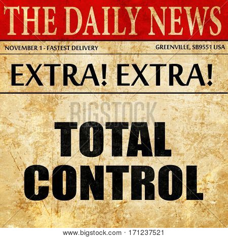 total control, article text in newspaper