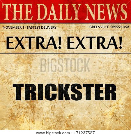 trickster, article text in newspaper