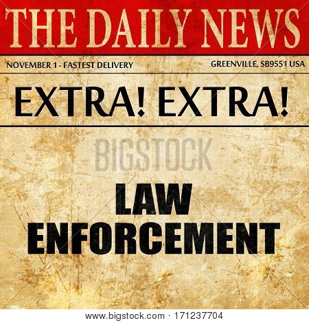 law enforcement, article text in newspaper