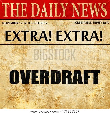 overdraft, article text in newspaper