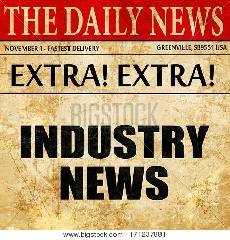 industry news, article text in newspaper