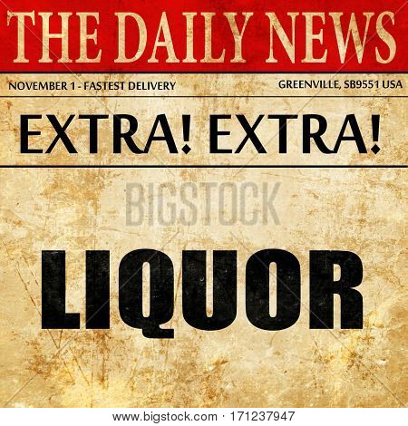 liquor, article text in newspaper