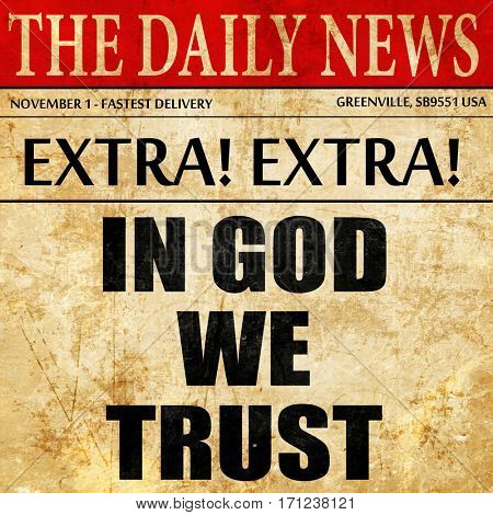 in god we trust, article text in newspaper