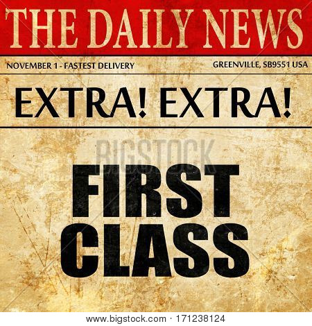 first class, article text in newspaper