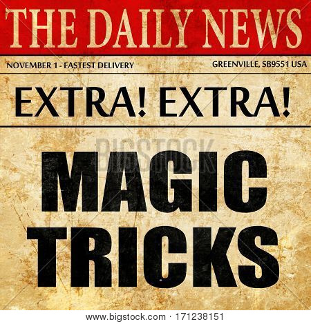 magic tricks, article text in newspaper
