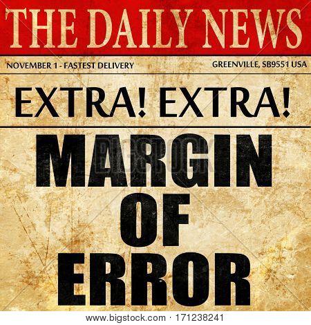 margin of error, article text in newspaper
