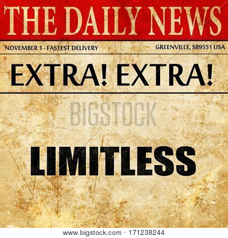 limitless, article text in newspaper