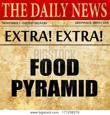food pyramid, article text in newspaper