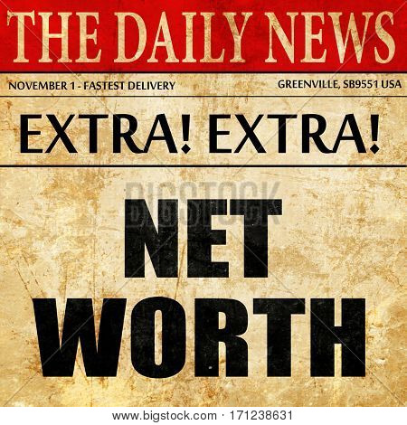 net worth, article text in newspaper