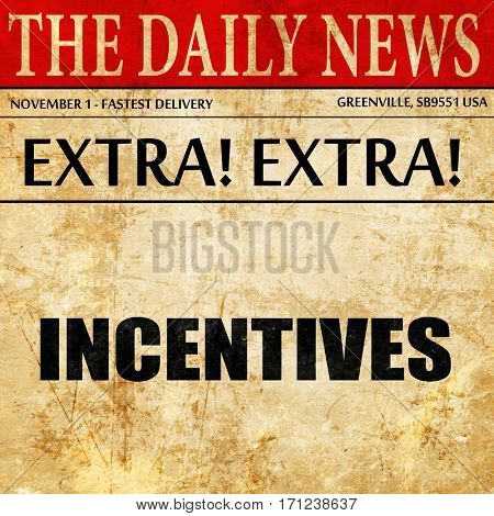 incentives, article text in newspaper