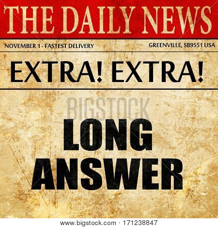 long answer, article text in newspaper