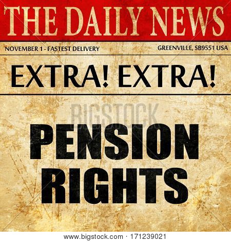 pension rights, article text in newspaper