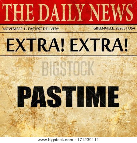pastime, article text in newspaper